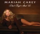 Don't Forget About Us (int'l 2 trk)/MARIAH CAREY