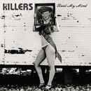 Read My Mind/The Killers