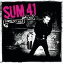 Underclass Hero/SUM 41