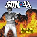 SUM 41/HALF HOUR OF/SUM 41