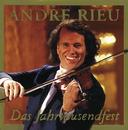 Das Jahrtausendfest/André Rieu