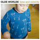 time and velocity/OLDE WORLDE