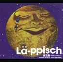 夜想曲~路地裏から宇宙まで~/LA-PPISCH