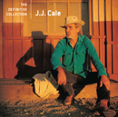 The Definitive Collection/J.J. Cale