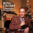 Christmas Is A Comin'/Bing Crosby