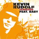 Tennessee (Edited Version) (feat. Birdman)/Kevin Rudolf