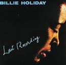ラスト・レコーディング/Billie Holiday