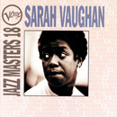 Verve Jazz Masters 18:  Sarah Vaughan/Sarah Vaughan