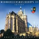 Gruß An Thüringen/Wehrbereichsmusikkorps III Erfurt