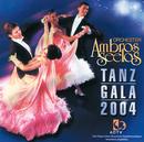 Tanz Gala 2004/Orchester Ambros Seelos