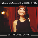 With One Look/Anna Maria Kaufmann