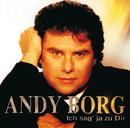 Ich sag' ja zu dir/Andy Borg