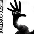 超ハローグッバイ (Instrumental version)/FUZZY CONTROL