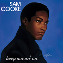 Keep Movin' On (Remastered)/Sam Cooke