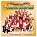 Freude An Der Blasmusik/Blasorchester Wolfgang Grünbauer