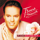 Ti amo - Ich liebe Dich/Frans Bauer
