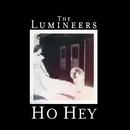 Ho Hey/The Lumineers