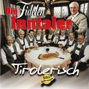 Tirolerisch/Die Fidelen Inntaler