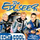 Echt cool/Die Edlseer
