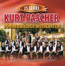 Mein Musikantenleben/Kurt Pascher uns seine Böhmerwälder Musikanten