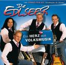 Ein Herz Aus Volksmusik/Die Edlseer