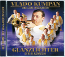 Glanzlichter Der Blasmusik/Vlado Kumpan & seine Musikanten