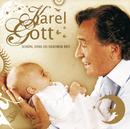 Schön, dass Du geboren bist/Karel Gott