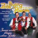 Immer wieder klingen schöne Lieder/Zellberg Buam