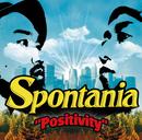 Positivity/スポンテニア