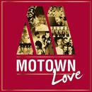 Motown Love (International Version)/Various Artists