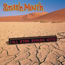 All Star Smash Hits/Smash Mouth