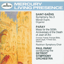 Saint-Saëns: Symphony No.3 / Paray: Mass for Joan of Arc/Marcel Dupré, Detroit Symphony Orchestra, Paul Paray