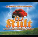 Schwarzwaldmarie (feat. Gabi Seitz & Family)/DJ Kult