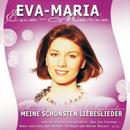 Meine Schönsten Liebeslieder (EU Version)/Eva-Maria