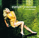 Zurückgekommen (Re-Release incl. Bonus Tracks)/Evelyn Fischer