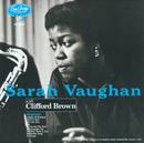 サラ・ヴォーン・ウィズ・クリフォード・ブラウン/Sarah Vaughan