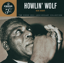 Howlin' Wolf: His Best -Chess 50th Anniversary Collection/Howlin' Wolf