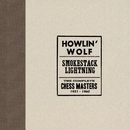 Smokestack Lightning /The Complete Chess Masters 1951-1960/Howlin' Wolf