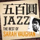五百円ジャズ~ザ・ベスト・オブ・サラ・ヴォーン/Sarah Vaughan