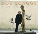 スピーク・ロウ/Boz Scaggs