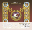 Johnny The Fox (Deluxe Edition)/Thin Lizzy