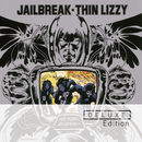 Jailbreak (Deluxe Edition)/Thin Lizzy