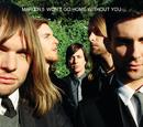 ウォント・ゴー・ホーム・ウィズアウト・ユー/Maroon 5