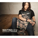 WAITING 4 U(初回盤A)/ユナク from 超新星