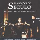 As Canções Do Século/Rita Guerra, Helena Vieira, Lena D'Água