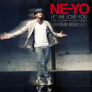 レット・ミー・ラヴ・ユー(Joe Gauthreaux & Peter Barona Radio Mix)/NE-YO