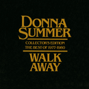 Walk Away - Collector's Edition The Best Of 1977-1980/Donna Summer