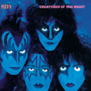 Creatures Of The Night (Remastered Version)/Kiss