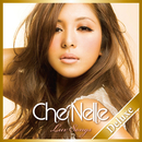 Luv Songs (Deluxe Edition)/Che'Nelle