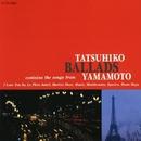 Ballads/山本 達彦